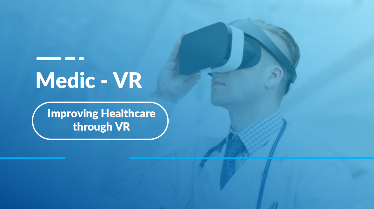 MEDICAL VR TRAINING: Embrace the future of Medical